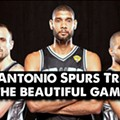 "There is No ""I"" in Spurs: ""A Beautiful Game"" Pays Tribute to Team"