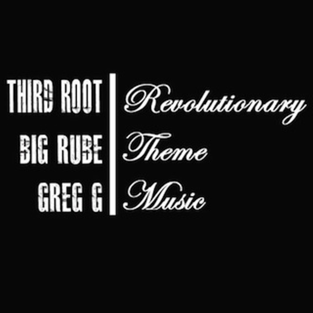 Third Root Release Revolutionary Theme Music Sa Sound