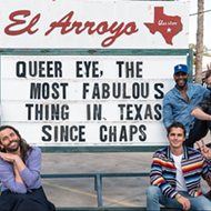 Hit Netflix Show <i>Queer Eye</i> Filming Season Six in Texas