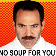 The Soup Nazi of <i>Seinfeld</i> Comes to San Antonio on Saturday, April 9