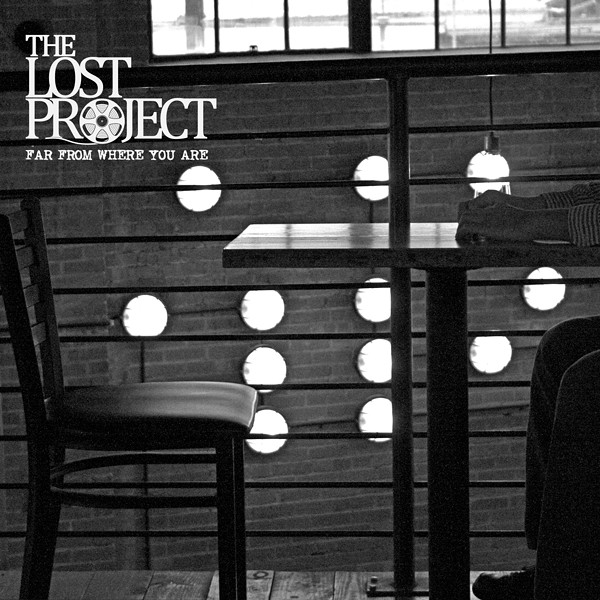 The cover of The Lost Project's Far From Where You Are