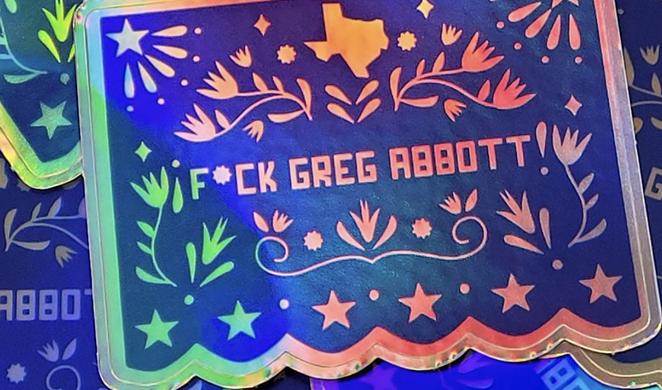 "A San Antonio artist is throwing a party themed on his ""F*ck Greg Abbott"" merch. - INSTAGRAM / PINCHE_RAF_ART"