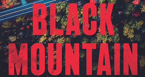 People Are Bound to Die in Laird Barron's <i>Black Mountain</i>