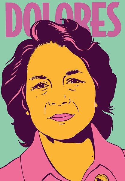 DOLORES HUERTA ILLUSTRATED BY BARBARA CARRASCO