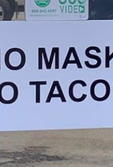 San Antonio Taqueria Serves Straight-Up Warning: 'No Mask, No Tacos'