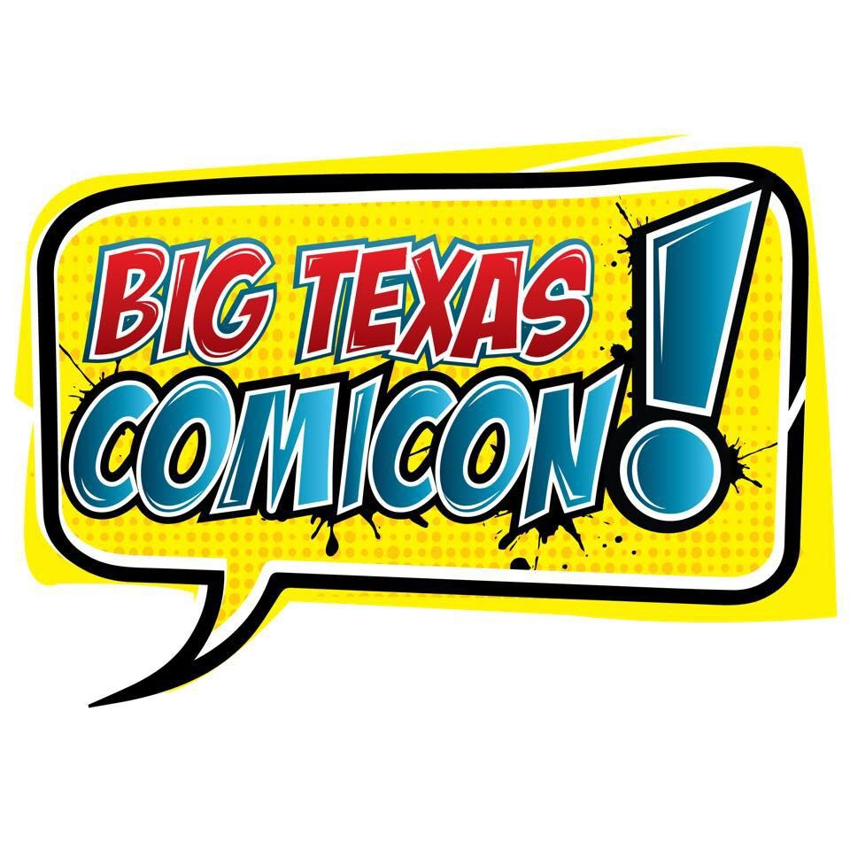 Big Texas Comic Con, San Antonio's Newest Pop Culture Convention, to Debut at Henry B. González This Weekend