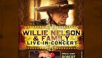 Willie Nelson & Family with Robert Earl Keen