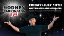 Whitewater Amphitheater presents: Rodney Carrington Live!
