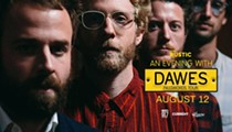 SA Current Presents Dawes