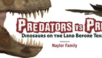 Witte Museum presents: Predator vs Prey: Dinosaurs on the Land Before Texas