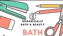 Organically Bath & Beauty: Bath Bomb Bash