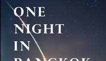 "Keith R. Rees ""One Night in Bangkok"""