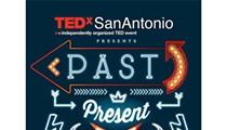 TedxSanAntonio 2018: Past, Present, Future
