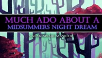 <em>Much Ado About a Midsummer's Night Dream: A Shakespeare Mashup</em>