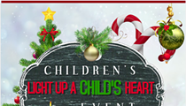 """Light Up a Child's Heart"" Christmas Event Toy Drive"