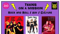 Teens on a Mission: Rock-n-Roll, Art & Culture