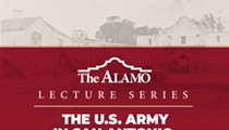 Alamo Tricentennial Lecture Series: Fort Sam Houston- The U.S. Army in San Antonio