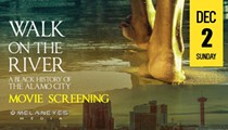 """Walk on the Rive: A Black History of the Alamo City"" Movie Screening"