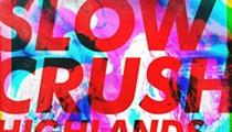 Slow Crush/Highlands/Fanclub/Processions