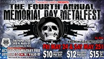 The Fourth Annual Memorial Day Metalfest