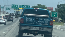 Truck Calling Out San Antonians' Lockdown-Induced Bad Driving Spotted on the South Side