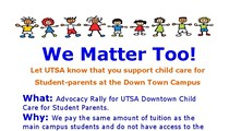 We Matter Too: Advocacy Rally for UTSA Downtown Campus Child Care for Student-Parents