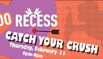 ReDo Recess: Catch Your Crush