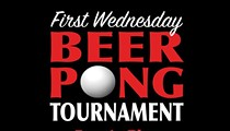 1st Wednesday Beer Pong Tournament
