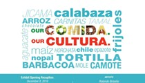 """Our Comida. Our Culture"""