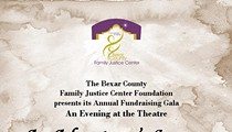 An Evening at the Theatre, The Bexar County Family Justice Center Foundation's Annual Gala honoring Phil Hardberger