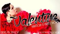 "The Pastie Pops present: ""Va-Va-Valentine"" A Burlesque and Variety Show"