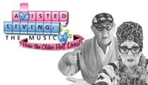 <em>Assisted Living: The Musical</em>