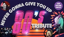 Never Gonna Give You Up: An 80's Tribute Night