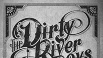 Dirty River Boys