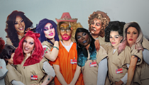 Drag Queens Unite for Tuesday's <em>Orange Is the New Black</em>-themed Fundraiser