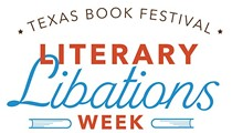 Texas Book Festival presents Literary Libations Week