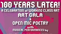 """""""100 Years Later!"""" A Celebration of Working Class Art"""