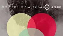 Periphery & Animals as Leaders