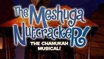 <em>The MeshugaNutcracker</em>