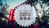 San Antonio Restaurants Closing Their Doors During Tuesday's Winter Blast