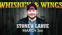 Whiskey & Wings w/ Stoney LaRue
