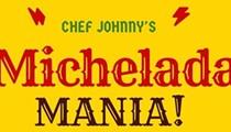 Michelada Mania!