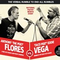 Anthony Flores and Eddie Vega Face Off in a 'Verbal Rumble' for the Title of 'Taco Poet'