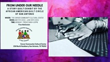From Under Our Needle: A Story Quilt Exhibit at the Carver Cultural Community Center - Uploaded by Rockie G