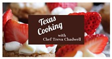 2dbec52a_texas_cooking_with_chef_treva_chadwell.jpg