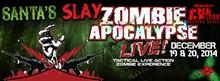 Zombie Apocalypse LIVE! Santa's Slay