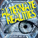 Alternate Realities Roundup 7/30