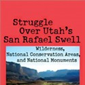 Books | Eco Location: Two new books explore Utah's connection to tangled environmental politics.