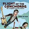 Flight of the Conchords, Hot Blood Sundae, Labor Pains, Obsessed & Race to Witch Mountain