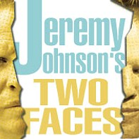 Jeremy Johnson's Two Faces